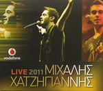 Download free album of greek songs Μιχάλης Χατζηγιάννης Live 2011 - 2011 -